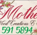 Mother's wood creations